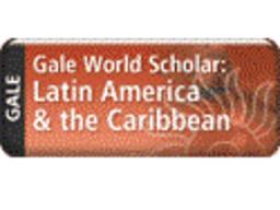 Gale World Scholar: Latin America & the Caribbean